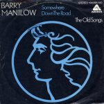 1981_Barry_Manilow_Somewhere_Down_The_Road
