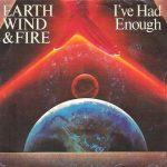 1981_EWF_I've_Had_Enough