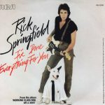 1981_Rick_Springfield_I've_Done_Everything_For_You