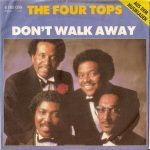 1981_The_Four_Tops_Don't_Walk_Away