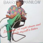 1982_barry_manilow_im_gonna_sit_right_down
