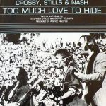 1982_CSN_Too_Much_Love_To_Hide