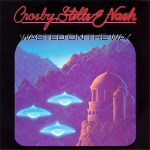 1982_CSN_Wasted_On_The_Way