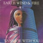 1982_EWF_Wanne_Be_With_You