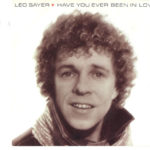 1982_Leo_Sayer_Have_You_Ever_Been_In_Love