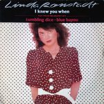 1982_Linda_Ronstadt_I_Knew_You_When