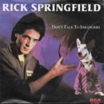 1982_Rick_Springfield_Don't_Talk_To_Strangers