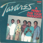 1982_Tavares_Penny_For_Your_Thoughts