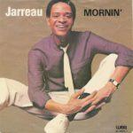 1983 Al Jarreau - Mornin' (US:#21 & UK:#28)