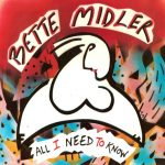 1983_Bette_Midler_All_I_Need_To_Know