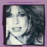 1983_Carly_Simon_You_Know_What_To_Do