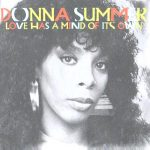 1983_Donna_Summer_Love_Has _A_Mind_Of_Its_Own