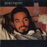1983_James_Ingram_Yah_Mo_B_There