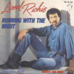 1983 Lionel Richie - Running With The Night (US: #7  UK: #9)