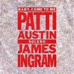 1983_Patti_Austin_James_Ingram_Baby_Come_To_Me
