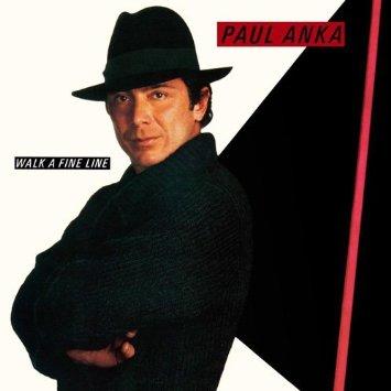 1983 Paul Anka – Walk A Fine Line