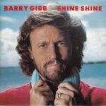 1984_Barry_Gibb_Shine_Shine