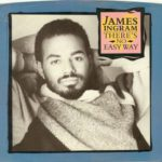 1984_James_Ingram_ There's_No_Easy_Way