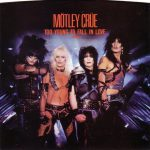 1984_Motley_Crue_Too_Young_To_Fall_In_Love