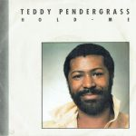 1984_Teddy_Pendergrass_Hold_Me