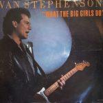 1984_Van_Stephenson_What_The_Big_Girls_Do