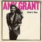 1985 Amy Grant - Find A Way (US: #29)