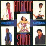 1985_Atlantic_Starr_Secret Lovers