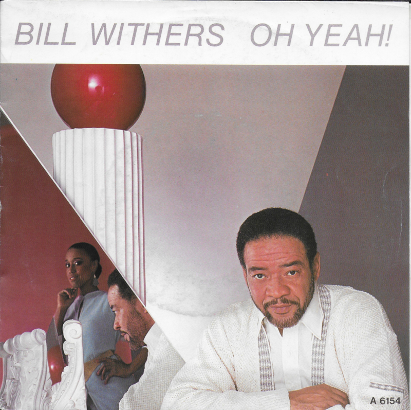 1985 Bill Withers – Watching You Watching Me