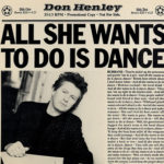 1985_Don_Henley_All_She_Wants_To_Do_Is_Dance