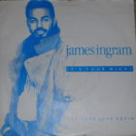 1985_James_Ingram_It's_Your_Night