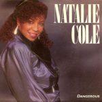 1985_Natalie_Cole_Dangerous