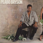 1985 Peabo Bryson - Take No Prisoners