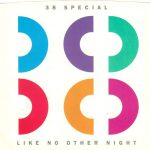 1986_38Special_Like_No_Other_Night