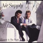 1986_Air_Supply_Lonely_Is_The_Night