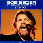 1986_Bob_Seger_It's_You