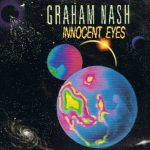 1986_Graham_Nash_Innocent_Eyes