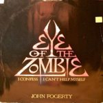 1986_John_Fogerty_Eye_Of_The_Zombie