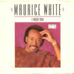 1986_Maurice_White_I_Need_You