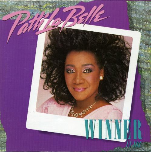1986 Patti LaBelle – Winner In You