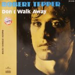 1986_Robert_Tepper_Don't_Walk_Away