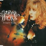 1986_Stevie_Nicks_I_Can't_Wait