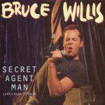 1987_Bruce_Willis_The_Secret_Agent_Man