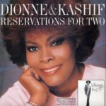 1987_Dionne_Warwick_Kashif_Reservations_For_Two