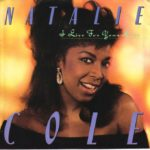 1987_Natalie_Cole_I_Live_For_Your_Love