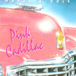 1987_Natalie_Cole_Pink_Cadillac
