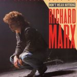 1987_Richard_Marx_Don't_Mean_Nothing