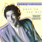 1987_Smokey_Robinson_Just_To_See_Her