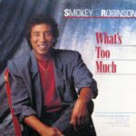 1987_Smokey_Robinson_What's_Too_Much
