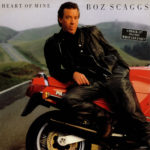 1988_Boz_Scaggs_Heart Of Mine
