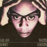 1988_Gail_Ann_Dorsey_Wasted_Country